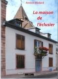 Annick Médard - La maison de l'éclusier.