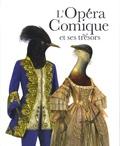 Agnès Terrier - L'Opéra Comique et ses trésors.