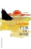 Loïc Finaz - L'or du soir.