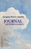 Jacques-Pierre Amette - Journal météorologique.