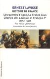 Ernest Lavisse et Henry Lemonnier - Histoire de France - Tome 9, Les guerres d'Italie - La France sous Charles VIII, Louis XII et François Ier (1492-1547).