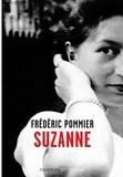 Suzanne / Frédéric Pommier | Pommier, Frédéric