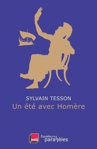 Sylvain Tesson - Un été avec Homère.