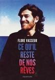 Flore Vasseur - Ce qu'il reste de nos rêves.