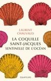 Laurent Chauvaud - La coquille Saint-Jacques, sentinelle de l'océan.