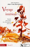 Jean-Yves Bonnamour - Voyage intérieur - Tome 2, Paroles pour toutes les circonstances de la vie.