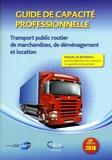 AFT - Guide de capacité professionnelle - Transport public routier de marchandises, de déménagement et location.