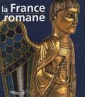 Danielle Gaborit-Chopin - La France romane au temps des premiers Capétiens (987-1152).
