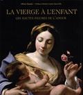 Olivier Rasimi - La Vierge à l'enfant - Les hautes figures de l'amour.