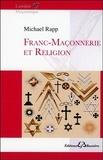 Michael Rapp - Franc-Maçonnerie et religion.