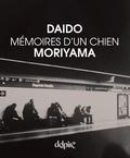 Daido Moriyama - Mémoires d'un chien.