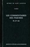 Saint Augustin - Les commentaires des Psaumes Ps 37-44.