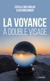 Estelle Des Enclos et Elisa Breilinger - La voyance à double visage.