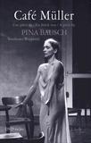 Pina Bausch - Café Müller. 1 DVD