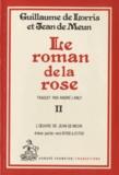 Guillaume de Lorris et Jean de Meun - Le roman de la rose - Tome 2, L'oeuvre de Jean de Meun 4e volume : v 16700 à 21750.