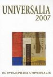 Michel Bettane et Thierry Sanjuan - Universalia 2007 - La politique, les connaissances, la culture en 2006.