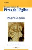 Marie-Anne Vannier et Janine Desmulliez - Connaissance des Pères de l'Eglise N° 123, Septembre 20 : Paulin de Nole.