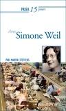 Martin Steffens - Prier 15 jours avec Simone Weil.