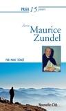 Marc Donzé - Prier 15 jours avec Maurice Zundel.