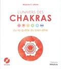 Marjorie D Lafond - L'univers des chakras ou la quête du bien-être.