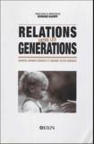 Bernard Kaempf et  Collectif - Relations entre les générations - Arrière-grands-parents et arrière-petits-enfants.