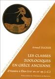 Arnaud Zucker - Les classes zoologiques en Grèce ancienne.