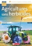 Joseph Pousset - Agricultures sans herbicides - Principes et méthodes.