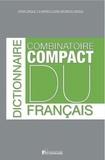 Maison du dictionnaire - Dictionnaire combinatoire compact du français.