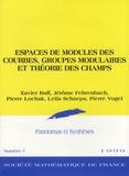 Xavier Buff et Pierre Lochak - Panoramas et synthèses N° 7/1999 : Espaces de modules des courbes, groupes modulaires et théorie des champs.
