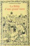 Comtesse de Ségur - La Bible d'une grand' mère.