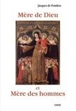 Jacques de Penthos - Mère de Dieu et Mère des hommes.