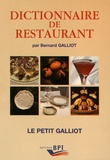 Bernard Galliot - Dictionnaire de restaurant.