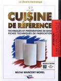 Michel Maincent-Morel - La cuisine de référence. 1 Cédérom