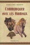 Laila Del Monte - Communiquer avec les animaux.