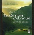 Mara Freeman - Vivre la tradition celtique au fil des saisons.