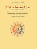 Saint-Yves d'Alveydre - L'Archéomètre - Clef de toutes les religions & de toutes les sciences de l'Antiquité.