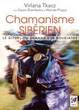 Virlana Tkacz - Chamanisme sibérien - Le rituel du shanar des Bouriates.