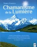 Terres Unsoeld - Chamanisme de la lumière.