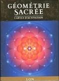 Lon - Géometrie sacrée, cartes d'activation - Découvrez le langage de l'âme.