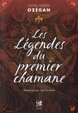 Olivier Perpère - Les légendes du premier chamane.