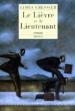 James Gressier - Le lièvre et le lieutenant.