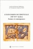 Michel Balard et Patrick Henriet - L'expansion occidentale (XIe-XVe siècles) - Formes et conséquences, XXXIIIe congrès de la SHMES (Madrid, Casa Velazquez, 23-26 mai 2002).