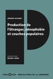 Gérard Althabe - Production de l'étranger, xénophobie et couches populaires.