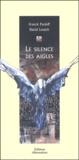 Le silence des aigles / Frank Pavloff | Pavloff, Franck (1940-....)