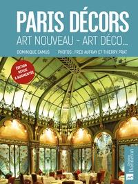 Dominique Camus - Paris décors - Art nouveau - Art déco....