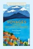 Sarah Baxter et Amy Grimes - Voyages autour des lieux littéraires - Une ville - Une oeuvre - Un écrivain.