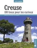 Adeline Paulian-Pavageau - Creuse - 100 lieux pour les curieux.