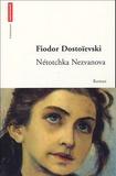 Fédor Dostoïevski - Nétotchka Nezvanova.