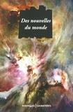 Alain Absire et Patrick Autréaux - Des nouvelles du monde.