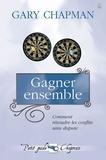 Gary Chapman - Gagner ensemble.